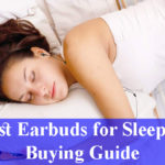 Best Earbuds for Sleeping Buying Guide Reviews 2021