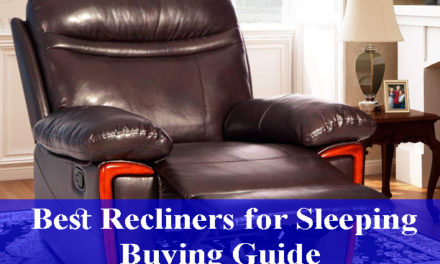 Best Recliners for Sleeping Buying Guide Reviews 2021