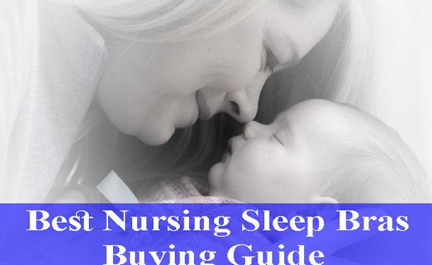 Best Nursing Sleep Bras Buying Guide Reviews (Updated)