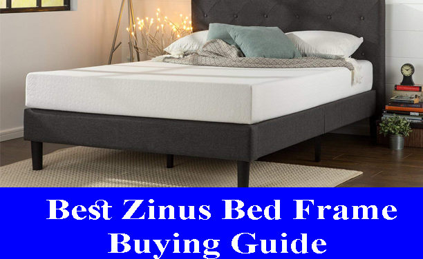Best Zinus Bed Frame Buying Guide Reviews (Updated) 2020
