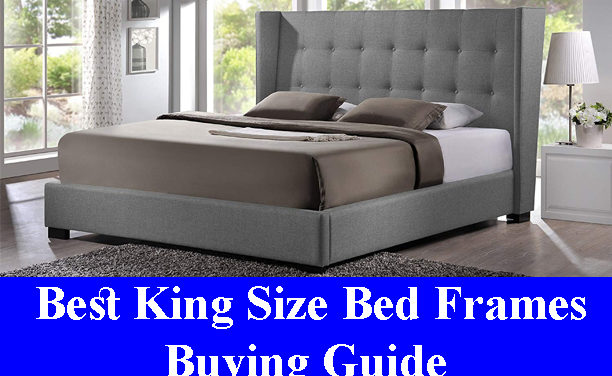 Best King Size Bed Frames Buying Guide Reviews (Updated) 2020