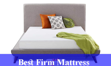 Best Firm Mattress Reviews 2021
