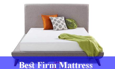 Best Firm Mattress Reviews (Updated)