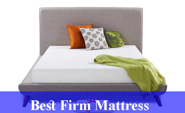 Best Firm Mattress Reviews (Updated) 2020