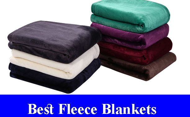 Best Fleece Blankets Reviews 2019