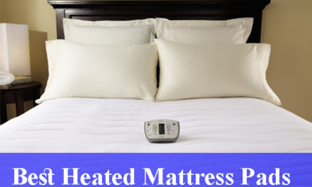 Best Heated Mattress Pads Reviews (Updated)