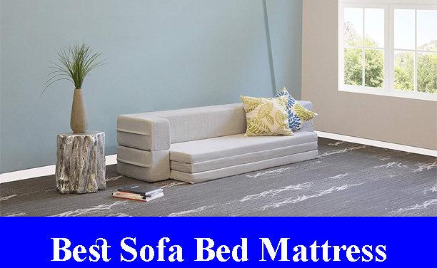 Best Sofa Bed Mattress Reviews 2019