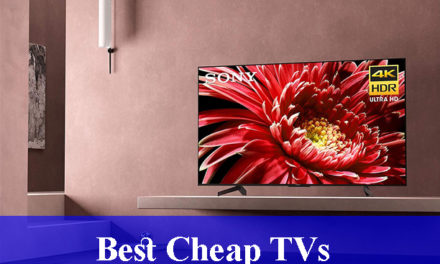 Best Cheap TVs Reviews (Updated) 2020