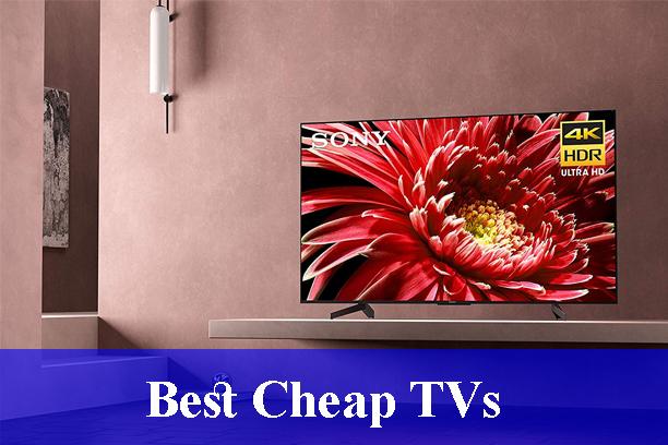 Best Cheap TVs Reviews (Updated)