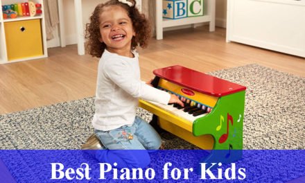 Best Piano for Kids Reviews 2021