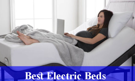 Best Electric Beds Reviews (Updated)