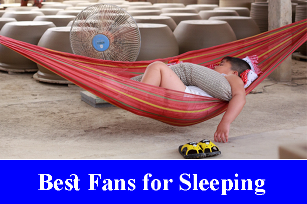Best Fans for Sleeping Reviews (Updated) 2020