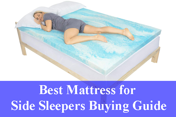 Best Mattress for Side Sleepers Buying Guide Reviews 2021