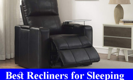 Best Recliners for Sleeping Reviews (Updated) 2020