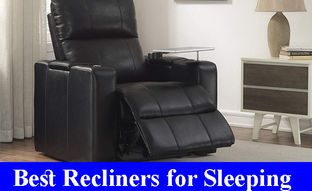 Best Recliners for Sleeping Reviews (Updated)