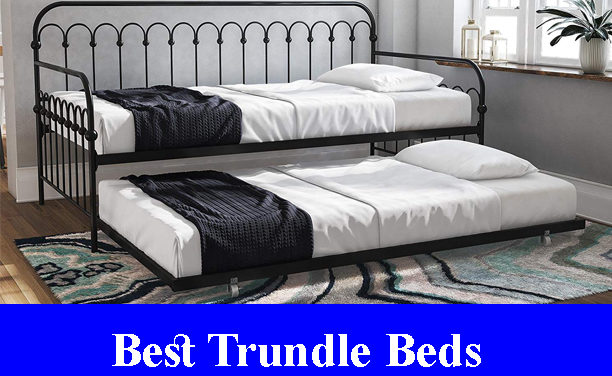 Best Trundle Beds Reviews 2021