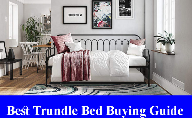 Best Trundle Bed Buying Guide Reviews (Updated)