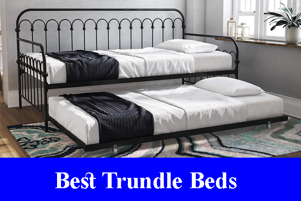 Best Trundle Beds Reviews (Updated)