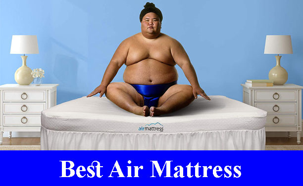 Best Air Mattress Reviews 2020