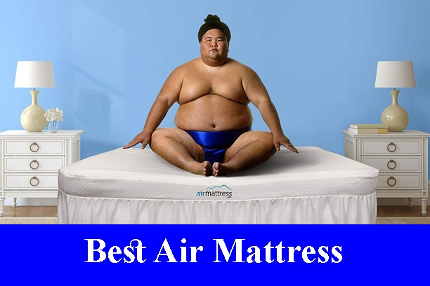 Best Air Mattress Reviews 2020